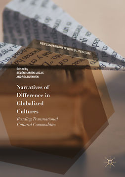 Martín-Lucas, Belén - Narratives of Difference in Globalized Cultures, e-bok