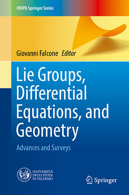 Falcone, Giovanni - Lie Groups, Differential Equations, and Geometry, e-kirja