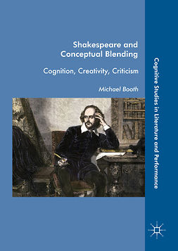 Booth, Michael - Shakespeare and Conceptual Blending, ebook
