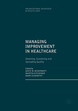 Exworthy, Mark - Managing Improvement in Healthcare, ebook