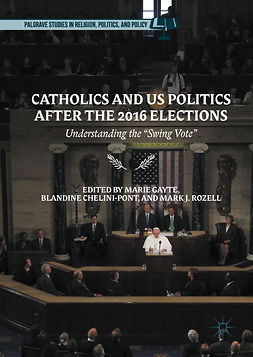 Chelini-Pont, Blandine - Catholics and US Politics After the 2016 Elections, ebook