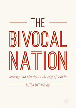 Batiashvili, Nutsa - The Bivocal Nation, ebook
