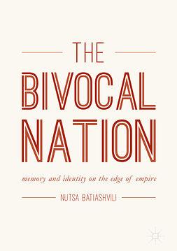 Batiashvili, Nutsa - The Bivocal Nation, e-kirja