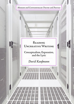 Kaufmann, David - Reading Uncreative Writing, e-bok