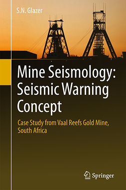 Glazer, S.N. - Mine Seismology: Seismic Warning Concept, ebook