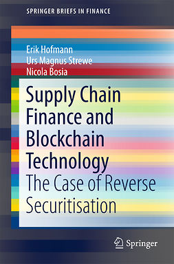 Bosia, Nicola - Supply Chain Finance and Blockchain Technology, ebook