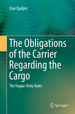 Djadjev, Ilian - The Obligations of the Carrier Regarding the Cargo, ebook