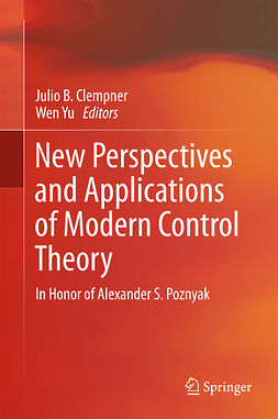 Clempner, Julio B. - New Perspectives and Applications of Modern Control Theory, ebook