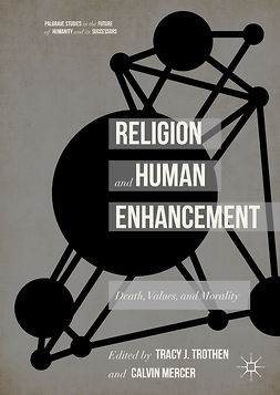 Mercer, Calvin - Religion and Human Enhancement, ebook