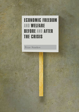 Stankov, Petar - Economic Freedom and Welfare Before and After the Crisis, ebook