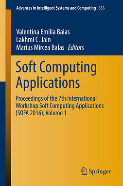 Balas, Marius Mircea - Soft Computing Applications, e-bok