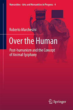 Marchesini, Roberto - Over the Human, ebook