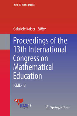Kaiser, Gabriele - Proceedings of the 13th International Congress on Mathematical Education, e-kirja