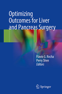 Rocha, Flavio G. - Optimizing Outcomes for Liver and Pancreas Surgery, ebook