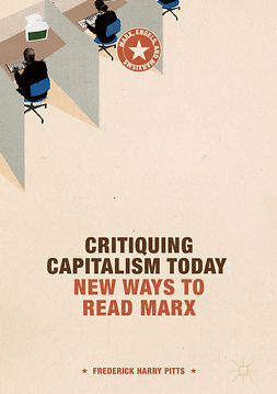 Pitts, Frederick Harry - Critiquing Capitalism Today, ebook