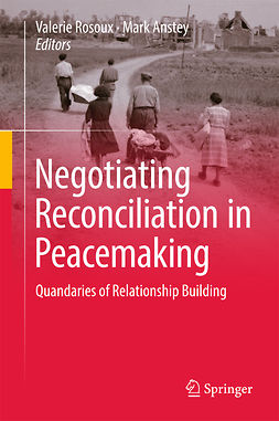 Anstey, Mark - Negotiating Reconciliation in Peacemaking, ebook