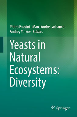 Buzzini, Pietro - Yeasts in Natural Ecosystems: Diversity, ebook