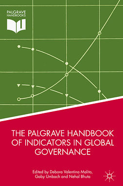 Bhuta, Nehal - The Palgrave Handbook of Indicators in Global Governance, ebook