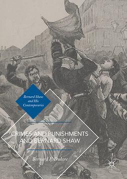 Dukore, Bernard F. - Crimes and Punishments and Bernard Shaw, e-bok