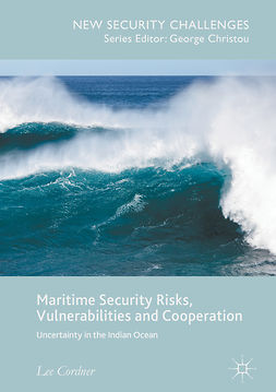 Cordner, Lee - Maritime Security Risks, Vulnerabilities and Cooperation, ebook