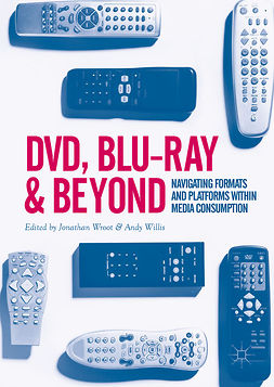 Willis, Andy - DVD, Blu-ray and Beyond, ebook