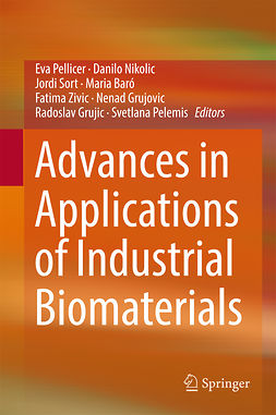 Baró, Maria - Advances in Applications of Industrial Biomaterials, ebook