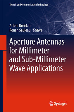 Boriskin, Artem - Aperture Antennas for Millimeter and Sub-Millimeter Wave Applications, ebook