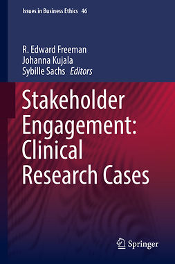 Freeman, R. Edward - Stakeholder Engagement: Clinical Research Cases, e-kirja