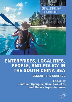 Karalekas, Dean - Enterprises, Localities, People, and Policy in the South China Sea, e-kirja