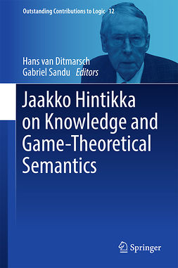 Ditmarsch, Hans van - Jaakko Hintikka on Knowledge and Game-Theoretical Semantics, ebook