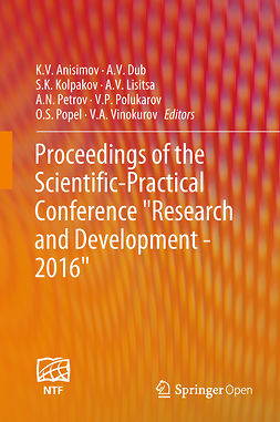 "Anisimov, K. V. - Proceedings of the Scientific-Practical Conference ""Research and Development - 2016"", ebook"