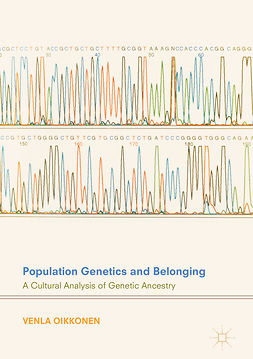 Oikkonen, Venla - Population Genetics and Belonging, ebook