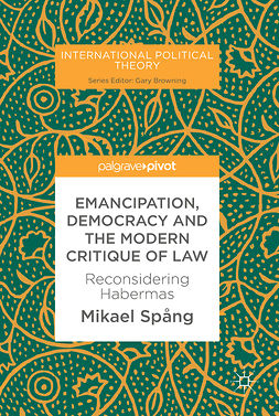Spång, Mikael - Emancipation, Democracy and the Modern Critique of Law, e-kirja