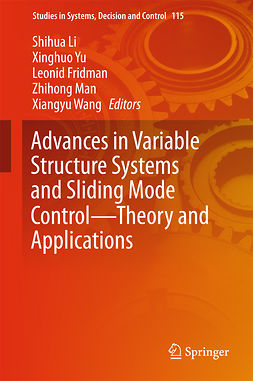 Fridman, Leonid - Advances in Variable Structure Systems and Sliding Mode Control—Theory and Applications, e-bok