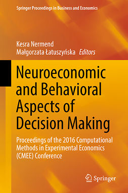 Nermend, Kesra - Neuroeconomic and Behavioral Aspects of Decision Making, ebook