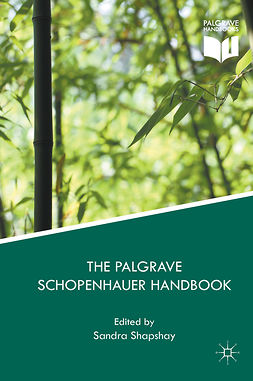 Shapshay, Sandra - The Palgrave Schopenhauer Handbook, ebook