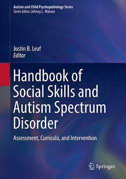 Leaf, Justin B. - Handbook of Social Skills and Autism Spectrum Disorder, ebook