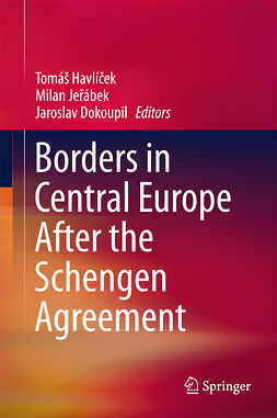 Dokoupil, Jaroslav - Borders in Central Europe After the Schengen Agreement, ebook