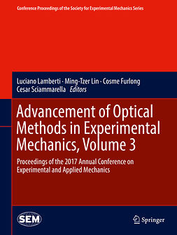 Furlong, Cosme - Advancement of Optical Methods in Experimental Mechanics, Volume 3, ebook