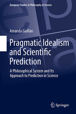 Guillán, Amanda - Pragmatic Idealism and Scientific Prediction, ebook