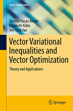 Ansari, Qamrul Hasan - Vector Variational Inequalities and Vector Optimization, ebook