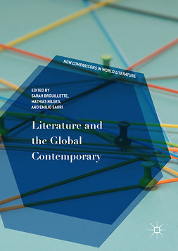 Brouillette, Sarah - Literature and the Global Contemporary, ebook