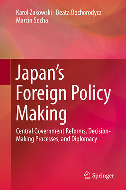 Bochorodycz, Beata - Japan's Foreign Policy Making, ebook