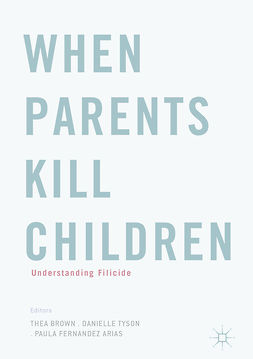 Arias, Paula Fernandez - When Parents Kill Children, ebook