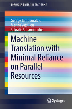 Sofianopoulos, Sokratis - Machine Translation with Minimal Reliance on Parallel Resources, ebook