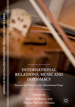 Prévost-Thomas, Cécile - International Relations, Music and Diplomacy, e-bok
