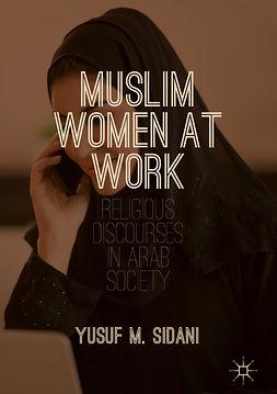 Sidani, Yusuf M. - Muslim Women at Work, ebook
