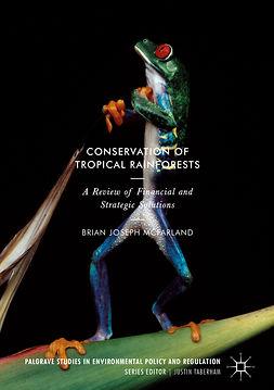 McFarland, Brian Joseph - Conservation of Tropical Rainforests, ebook
