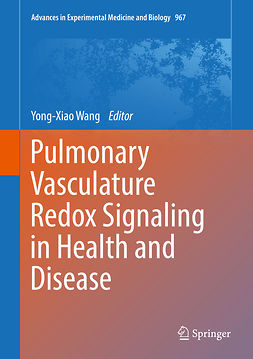 Wang, Yong-Xiao - Pulmonary Vasculature Redox Signaling in Health and Disease, e-kirja