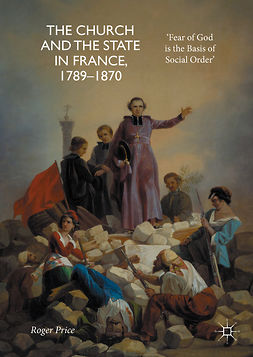 Price, Roger - The Church and the State in France, 1789-1870, ebook